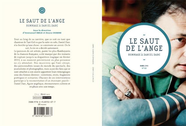 Hommage à Daniel Darc : <em>Le Saut de l'Ange</em>