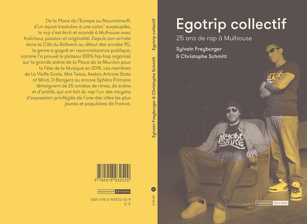 Egotrip collectif. 25 ans de rap à Mulhouse